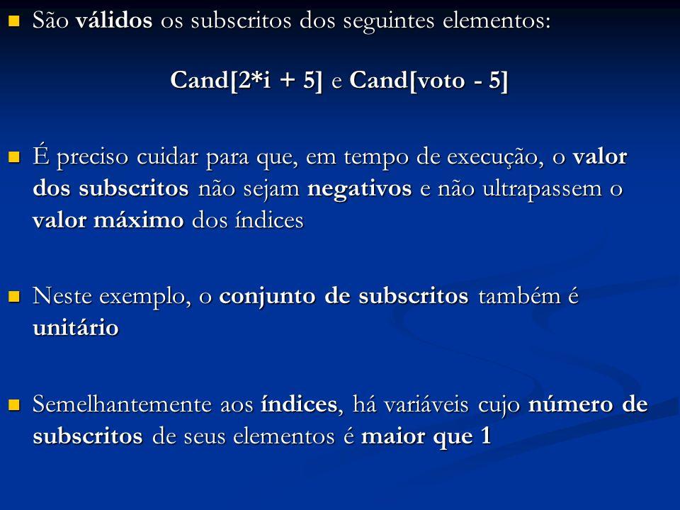 Cand[2*i + 5] e Cand[voto - 5]